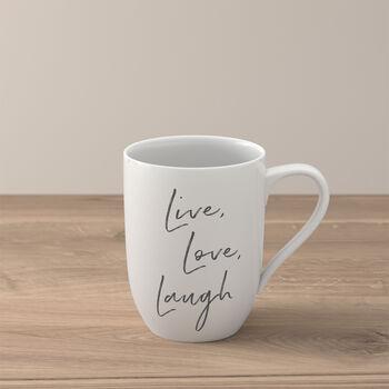"""Statement taza """"Live Love Laugh"""""""